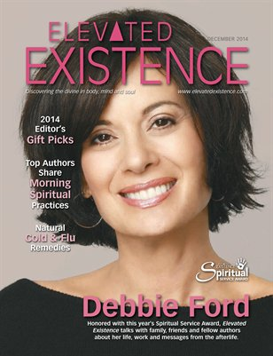 Elevated Existence December 2014 Issue with Debbie Ford