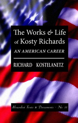 THE WORKS & LIFE OF KOSTY RICHARDS: An American Career