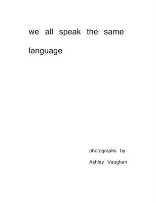 we all speak the same language