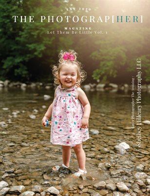 Let Them Be Little Vol. 1 | August 2021