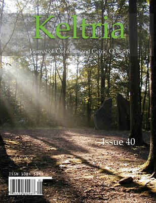 Image of cover of Keltria: Journal of Druidism and Celtic Magick - Issue 40 - We are back!
