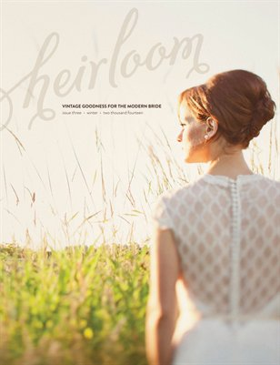 Heirloom Magazine | Winter 2014