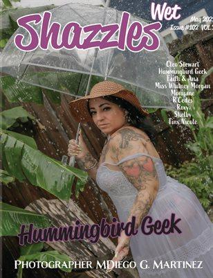 Shazzles Wet Issue #102 VOL 3 Cover Model Hummingbird Geek