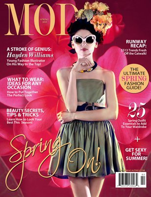 MOD MAGAZINE: Volume 2; Issue 2; Spring 2013