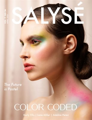 SALYSÉ Magazine | APRIL 2021 | VOL 7 NO 26