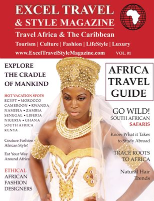 Excel Travel & Style Magazine - Vol. 1