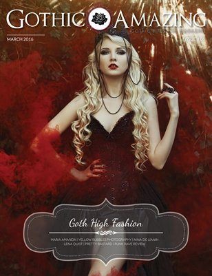 Gothic & Amazing #6 - Goth High Fashion