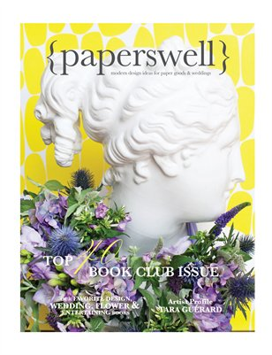 paperswell: modern design ideas for paper goods & weddings issue no. 2