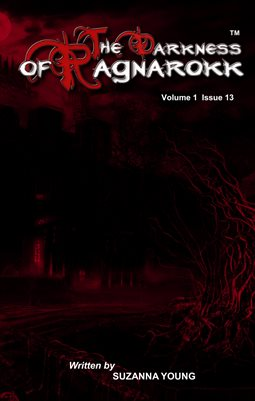 The Darkness Of Ragnarokk Vol 1, Issue 13