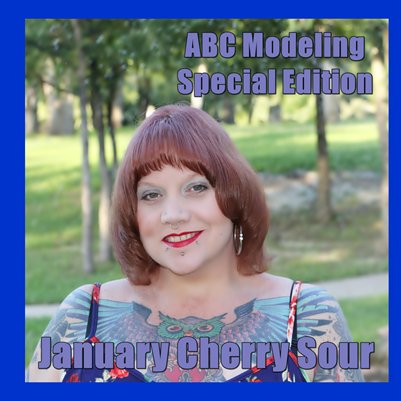 January Cherry Sour 2015 ABC Modeling