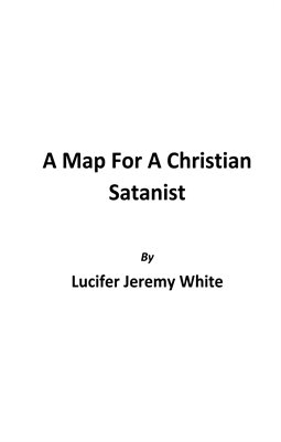 A Map For A Christian Satanist