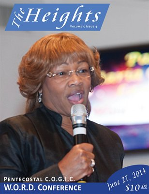 Volume 5 Issue 4 - Pentecostal C.O.G.I.C. W.O.R.D. Conference