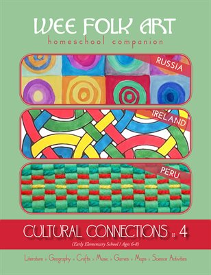 Cultural Connections 4: Russia, Ireland, Peru