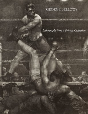 George Bellows: Lithographs from a Private Collection
