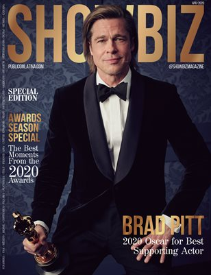 SHOWBIZ Magazine - SPECIAL EDITION - BRAD PITT, AWARDS SEASON - APRIL/2020 - ISSUE #21