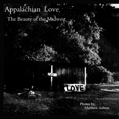 Appalachian Love, The Beauty of the Midwest