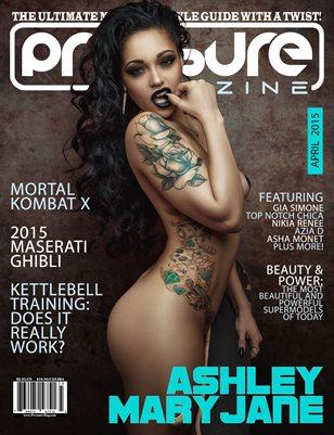 PRESSURE - April 2015 #9 (Ashley Mary Jane)