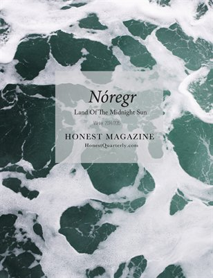 HONEST Magazine: Nóregr, Land of the Midnight Sun, Winter 2014/2015