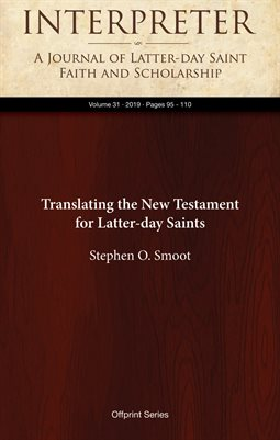 Translating the New Testament for Latter‑day Saints
