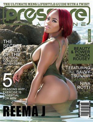 PRESSURE - Oct 2015 #16 (Reema J)