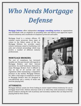 Who Needs Mortgage Defense