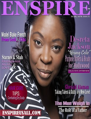 ENSPIRE MAGAZINE | MAR/APR ISSUE