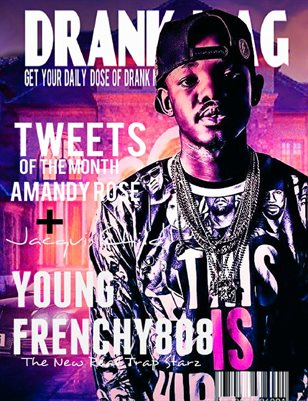 Young Frenchy808 F.T DRANK Mag