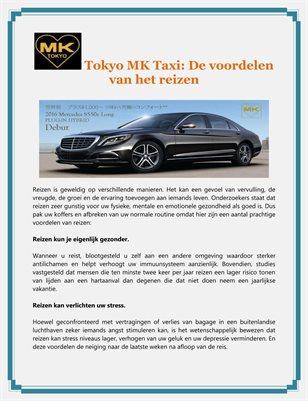 Tokyo MK Taxi: De voordelen van het reizen