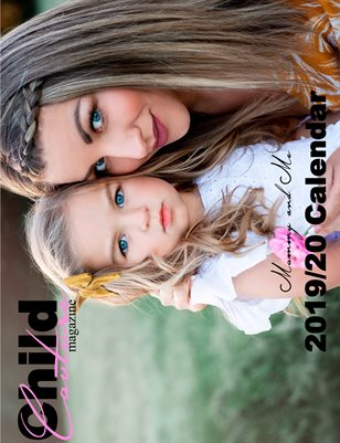 Child Couture magazine 2019/20 Mommy and Me Midyear Calendar