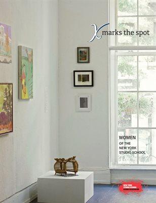 X Marks the Spot: Women of the New York Studio School