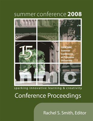 2008 NMC Summer Conference Proceedings