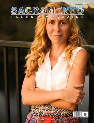 Sacramento Talent Magazine November 2016 Edition