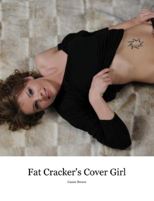 "Fat Cracker ""Cover Model"""