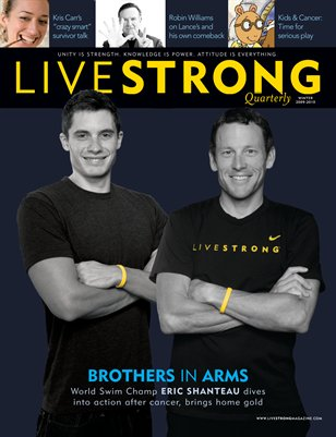 Winter 2009-2010.     The Magazine of the Lance Armstrong Foundation