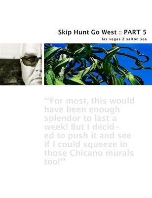 Skip Hunt Go West :: Part 5