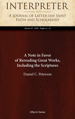 A Note in Favor of Rereading Great Works, Including the Scriptures