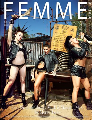 Femme Rebelle Magazine July 2016 - ISSUE 17.1