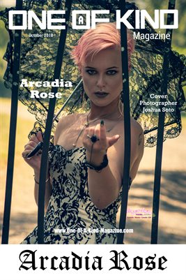 ONE OF A KIND MAGAZINE COVER POSTER - Cover Model Arcadia Rose - November 2018