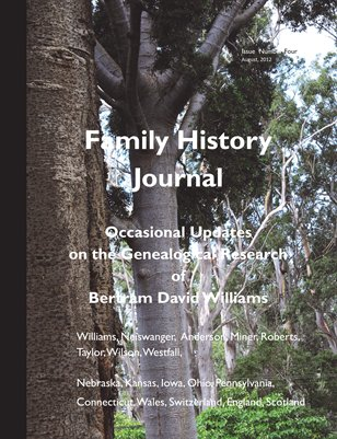 Family History Journal, Occasional Updates on the Genealogical Research of Bertram David Williams, August, 2012