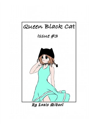 Queen Black Cat Issue #3