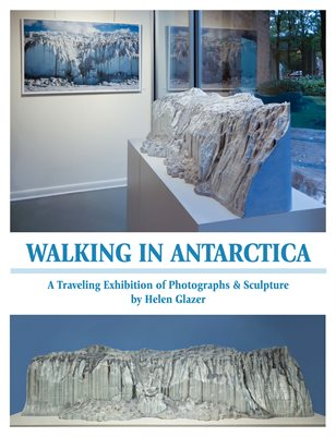Walking in Antarctica Traveling Exhibition Proposal Booklet