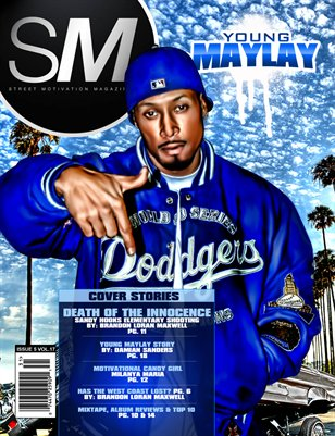 "Street Motivation Issue 5 Vol. 17 ""Young Maylay"""
