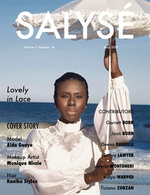SALYSÉ Magazine | Vol 3:No 18 | May 2017 |
