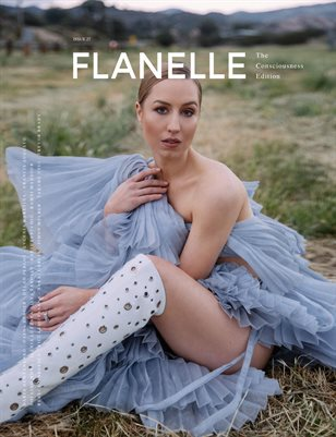 Flanelle Magazine Issue #27 - The Consciousness Edition V1