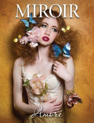 MIROIR MAGAZINE • Amoré • Fiori Couture - Emily Soto Photography