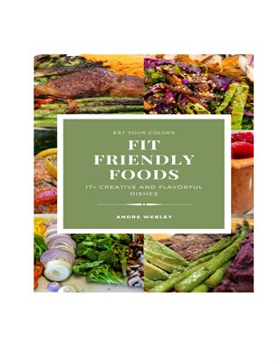 Fit Friendly Foods