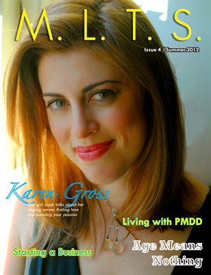 M.L.T.S. Magazine Issue 4 Summer 2012 -- Karen Gross