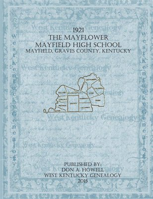 1921 The Mayflower, Mayfield High School Year Book, Graves County, Kentucky
