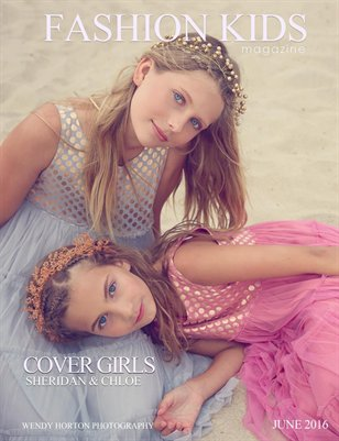 Fashion Kids Magazine | JUNE 2016