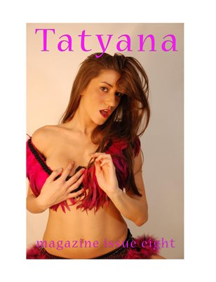 Tatyana Magazine Issue Eight